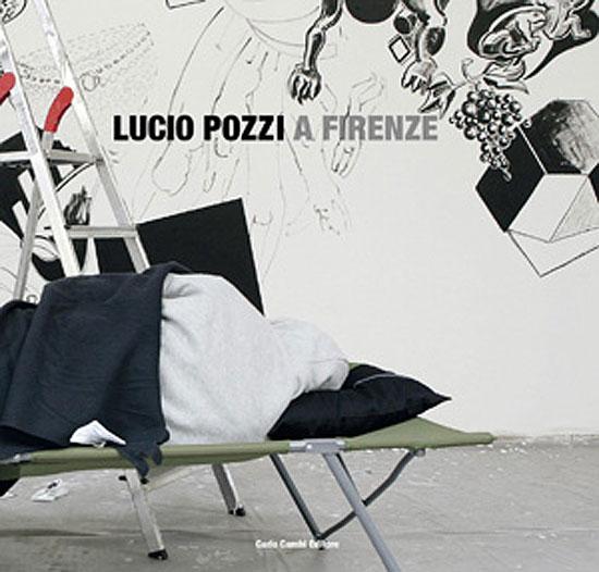 Lucio Pozzi A Firenze